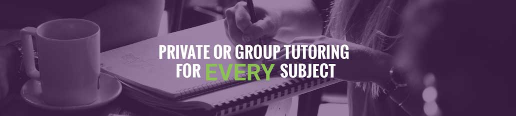 Private or Group Tutoring For Every Subject